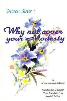Why Not Cover Your Modesty?