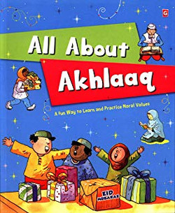 All About Akhlaaq : Hard Cover