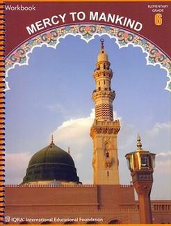 Mercy to Mankind: Madinah Period Grade 6 Workbook