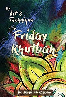 The Art and Technique of the Friday Khutbah