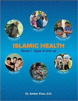 Islamic Health: Book I For Ages 9 & Up (10 copies)