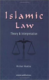 Islamic Law: Theory & Interpretation