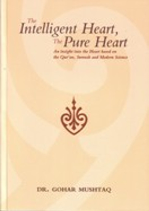 The Intelligent Heart The Pure Heart