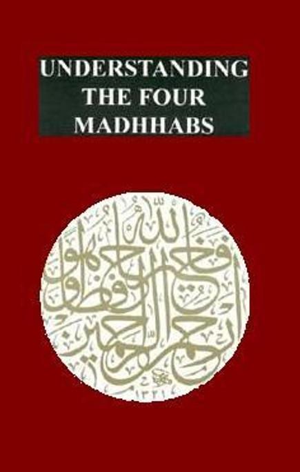 Understanding the Four Madhhabs [PB]