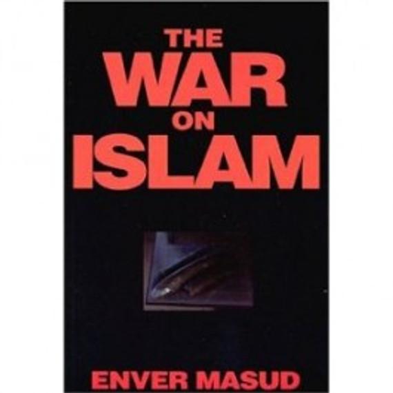 War on Islam (3rd Ed.)