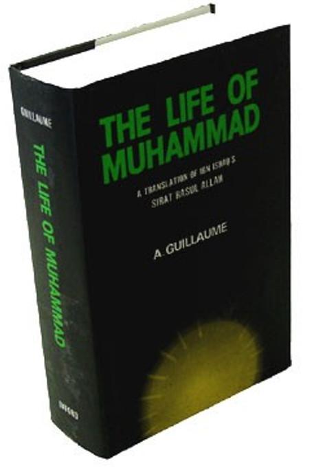 The Life of Muhammad: Translation of Ibn Ishaqs Sirat Rasul All