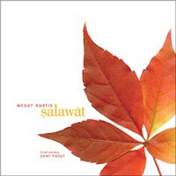 Salawat: Nasheeds by Mesut Kurtis [CD]