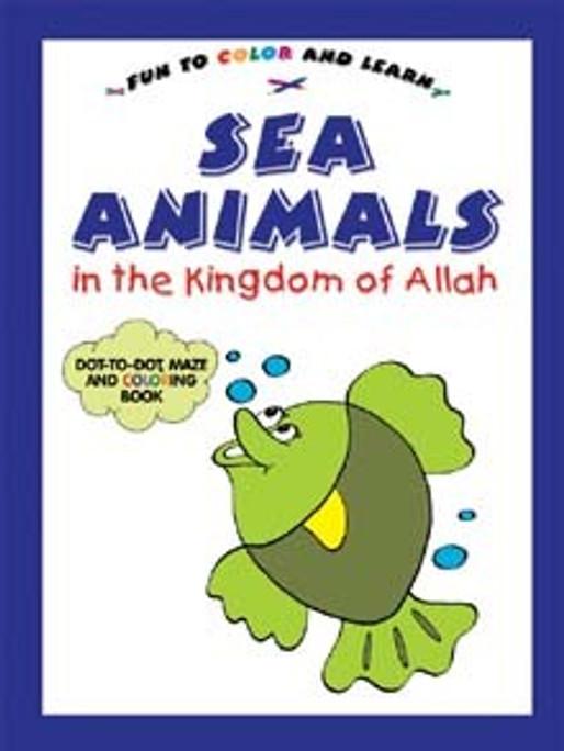 Sea Animals in the Kingdom of Allah (PB)
