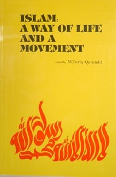 Islam: A Way of Life and a Movement
