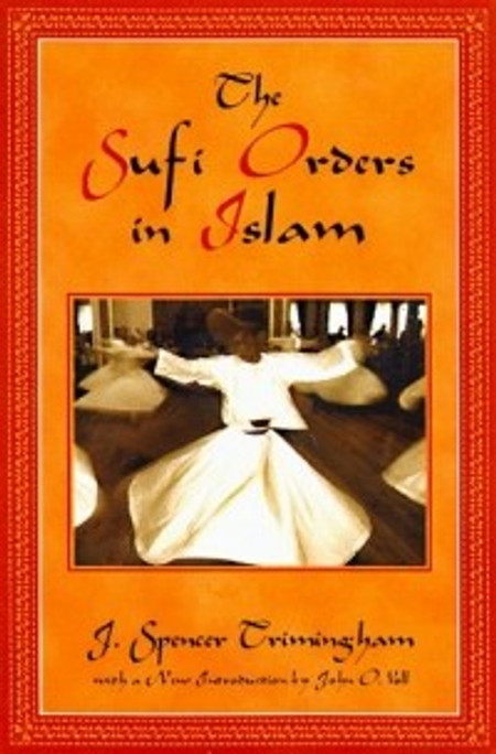 The Sufi Orders in Islam