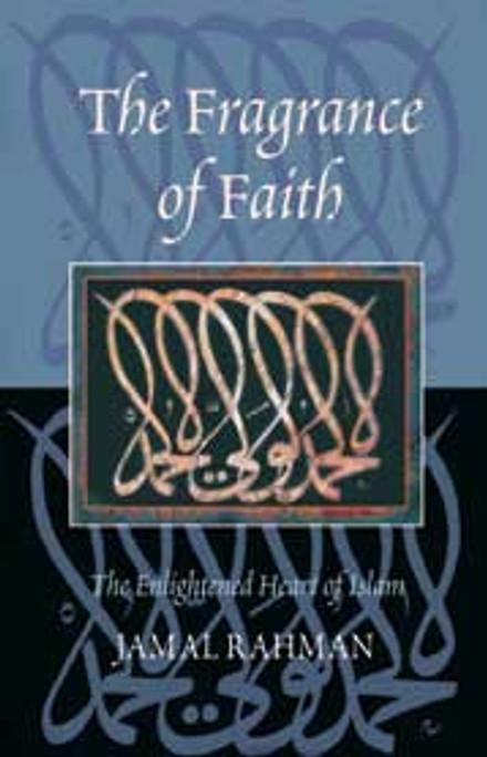 Fragrance of Faith, The