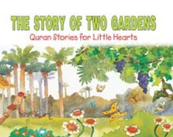 Story of the Two Gardens [Book pb]