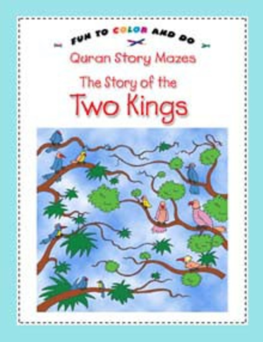 The Story of the Two Kings