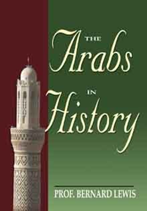 The Arabs in History [PB]