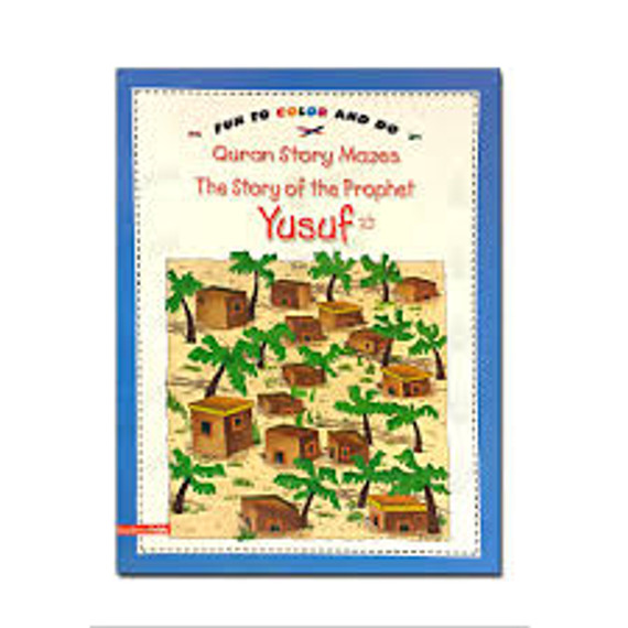 Story of Prophet Yusuf (Coloring Book)