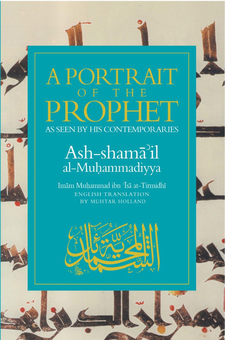 A Portrait of the Prophet  As Seen by His Comtemporaries