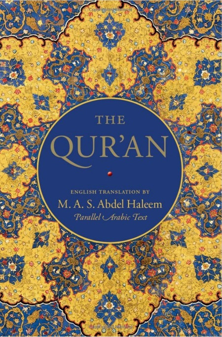 The Quran: English Translation by M. A. S. Abdel Haleem - Parallel Arabic Text