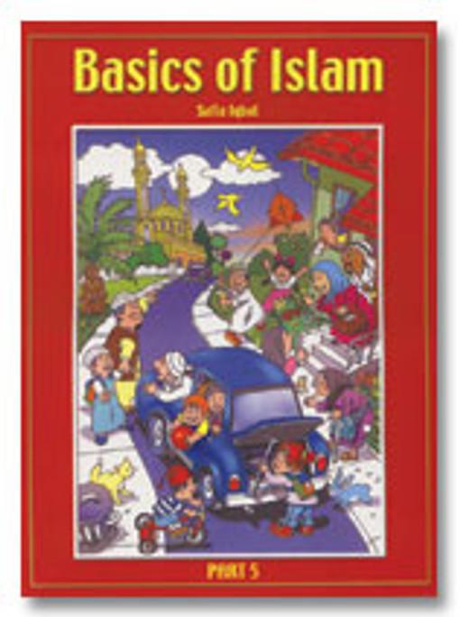 Basics of Islam: Part 5