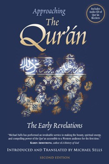 Approaching The Quran, The Early Revelations
