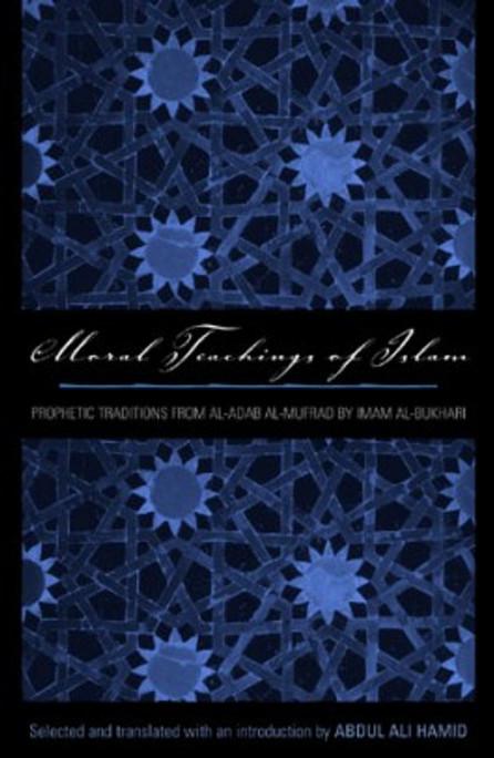 Moral Teachings of Islam: