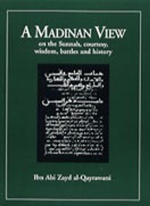 Madinan View of Sunnah