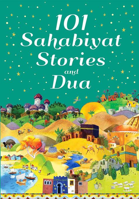 101 Sahabiyat Stories and Dua Hardcover