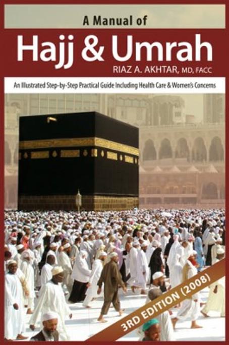 A Manual of Hajj & Umrah