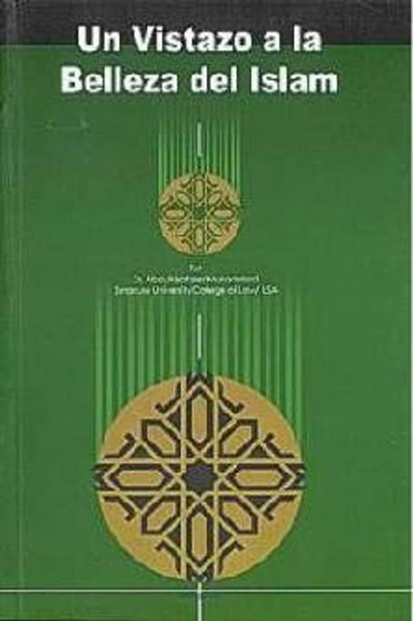 Un Vistazo A La Belleza Del Islam