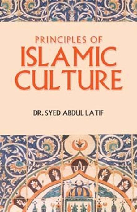 Principles of Islamic Culture