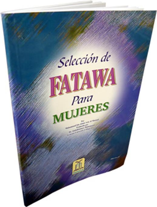 Spanish: Seleccion De Fatawa Para Muheres