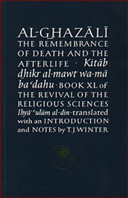 The Remembrance of Death & the Afterlife