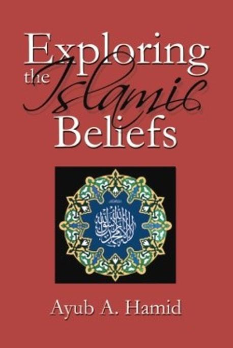 Exploring the Islamic Beliefs