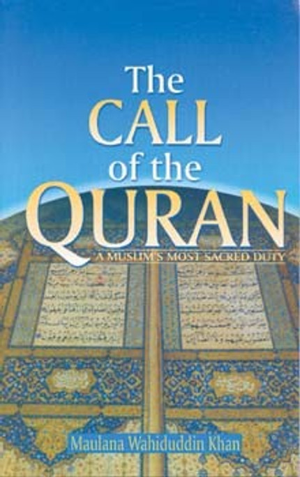 The Call of the Quran: A Muslim's Most Sacred Duty