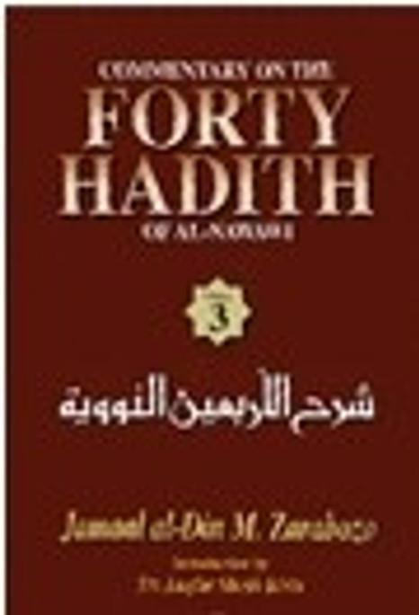 Commentary on the Forty Hadith of Al-Nawawi (2 Vols)