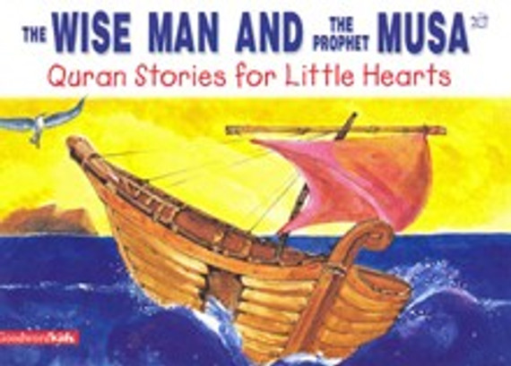 The Wise Man and the Prophet Musa [HB]