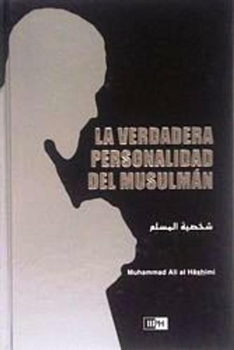 La Verdadera Personalidad Del Musulman