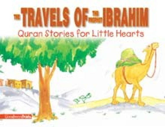 The Travels of the Prophet Ibrahim (HC and PB)