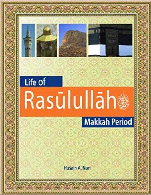 Life of Rasulullah: Makkah Period Text Book