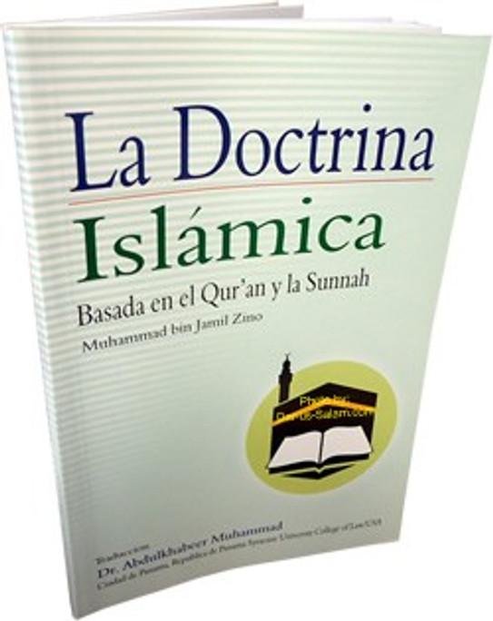 Spanish: La Doctrina Islamica - Basado En el Quran Y La Sunna