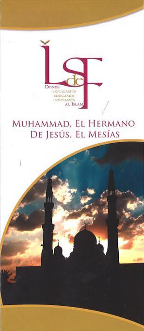 Muhammad El Hermano De Jesus El Mesias