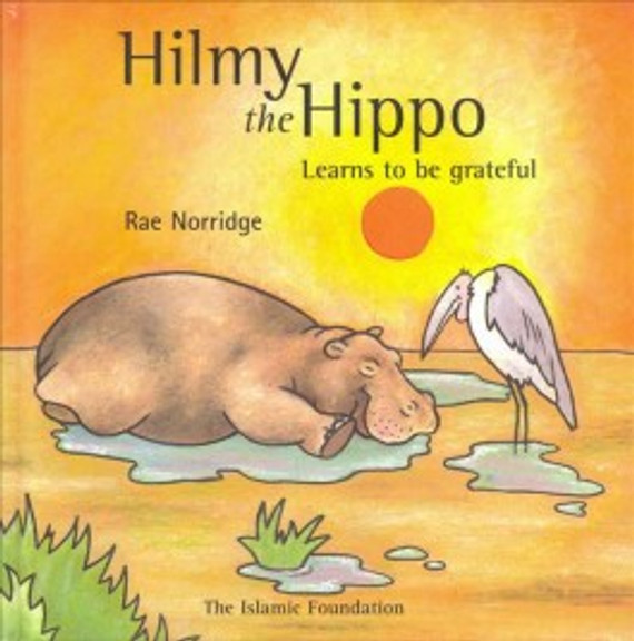 Hilmy the Hippo Learns Be Grateful