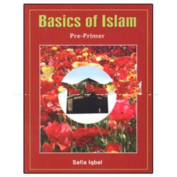 Basics of Islam: Pre-Primer (Part Pre-K)