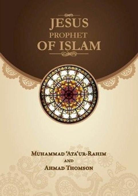 Jesus Prophet of Islam