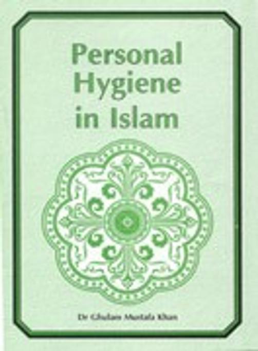 Personal Hygiene in Islam