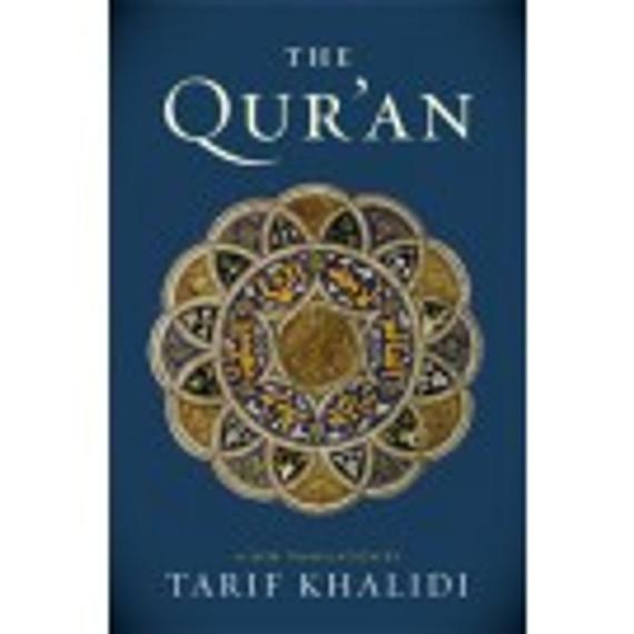 The Quran: A New Translation by Tarif Khalidi