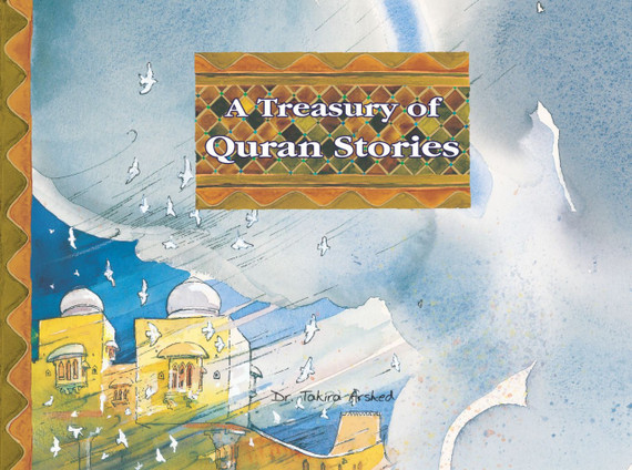 A Treasury of Quran Stories   Dr. Tahira Arshed   Maqbool Books