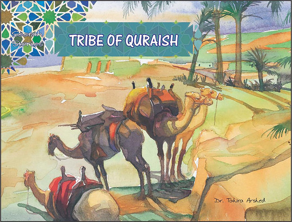 Tribe of Quraish   Seerah Stories   Dr. Tahira Arshed   Maqbool Books