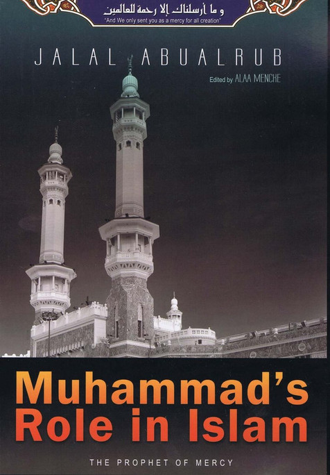 Muhammad's Role in Islam (The Prophet of Mercy)