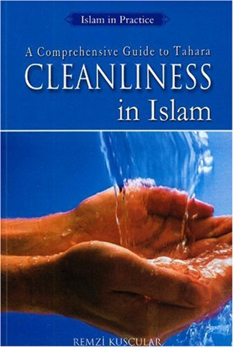 A Comprehensive Guide to Tahara Cleanliness in Islam