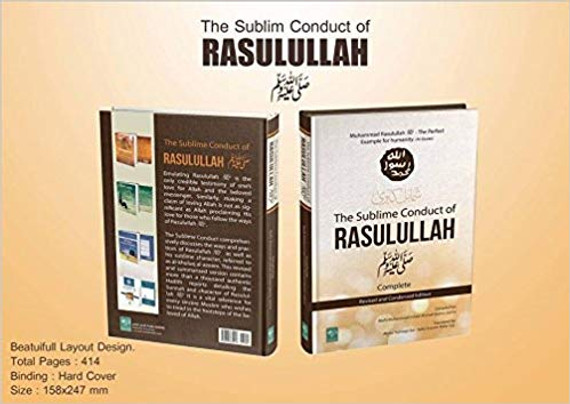 The Sublime Conduct of Rasulullah